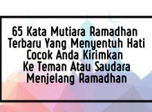 65 Kata Mutiara Ramadhan Terbaru Yang Menyentuh Hati