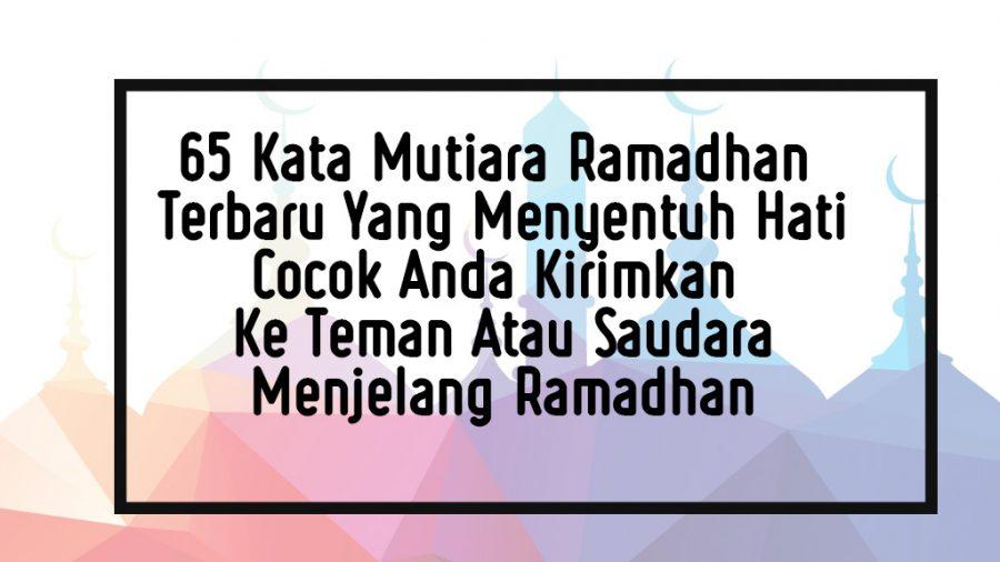 47 Koleksi Gambar Kata Bijak Ramadhan HD Terbaru
