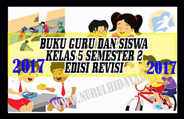 Buku Guru Dan Siswa K13 Revisi 2017 KELAS 5 Semester 2
