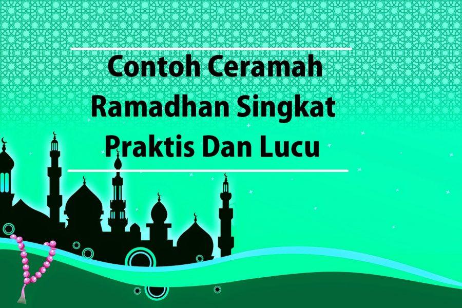 Contoh Ceramah Ramadhan Singkat Praktis Dan Lucu