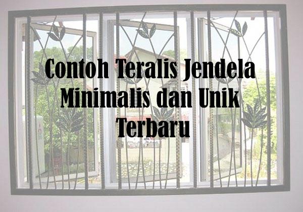 Contoh Teralis Jendela Minimalis dan Unik Terbaru