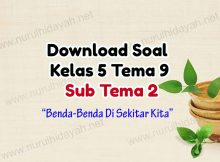 Download Soal Kelas 5 Tema 9 Sub Tema 2