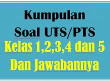 Kumpulan Soal UTS Tematik SD Semester 2