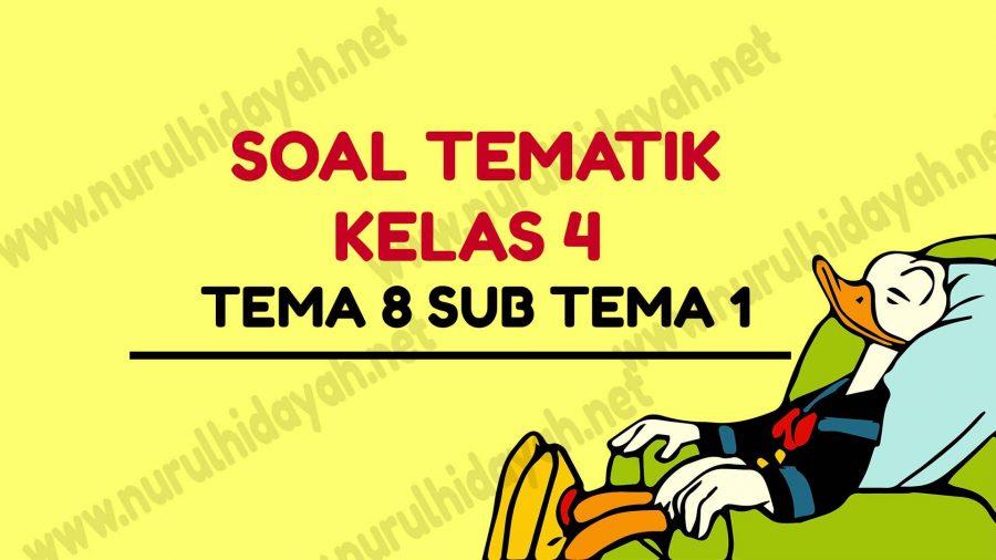 SOAL TEMA 8 KELAS 4