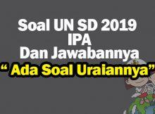 Soal UN SD IPA 2019 Dan Pembahasan Soal