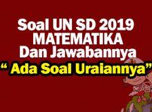 Soal UN SD MTK 2019