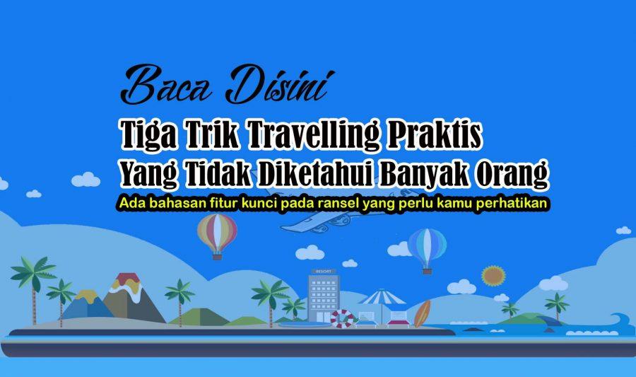 Trik Travelling Praktis