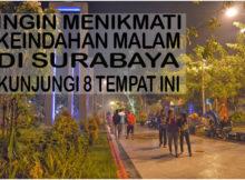 tempat wisata di surabaya malam hari