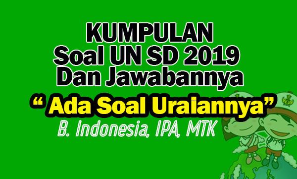 Soal UN SD 2019