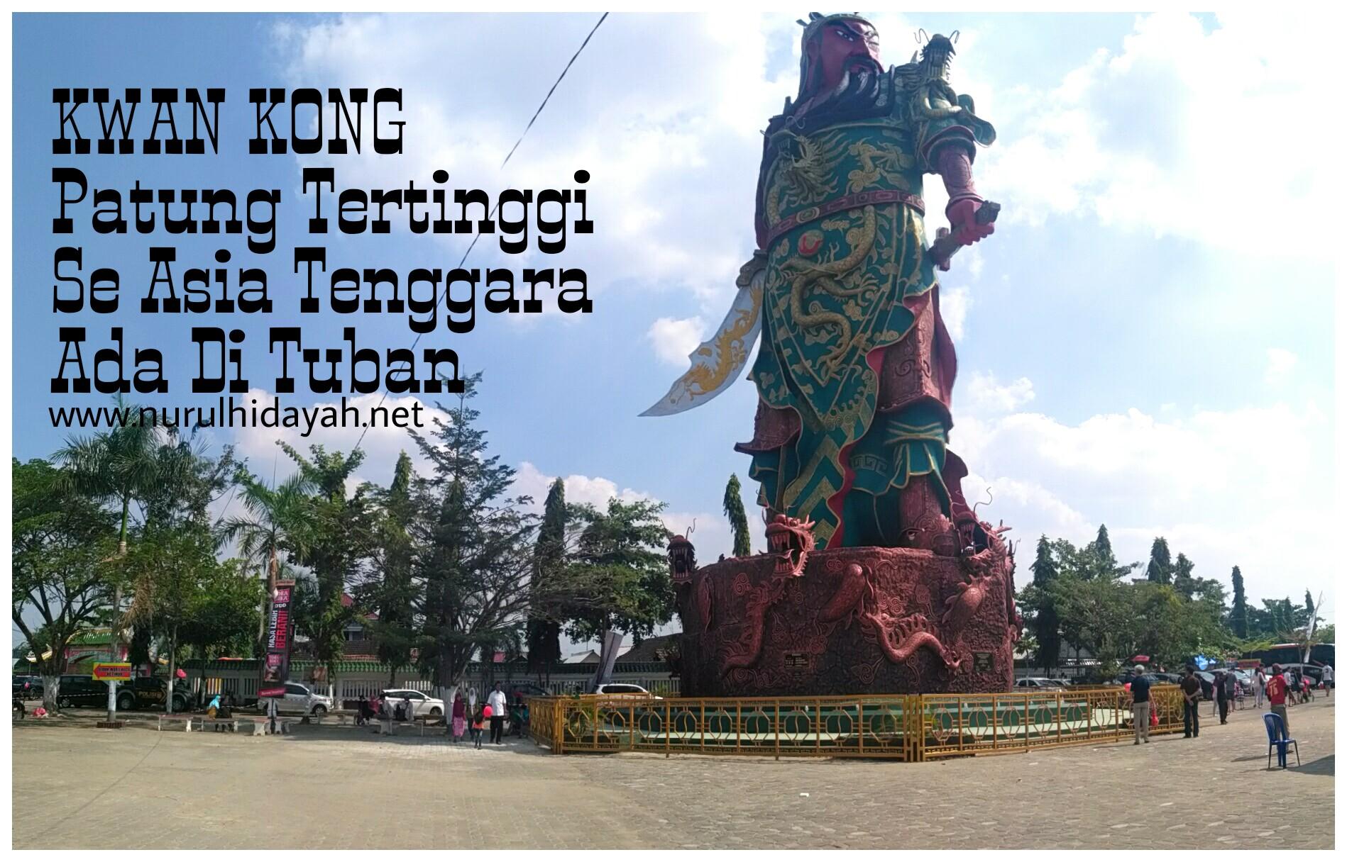 Patung Tertinggi Se Asia Tenggara Ada Di Tuban Indonesia