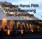 Wisata Semarang Dan Sekitarnya